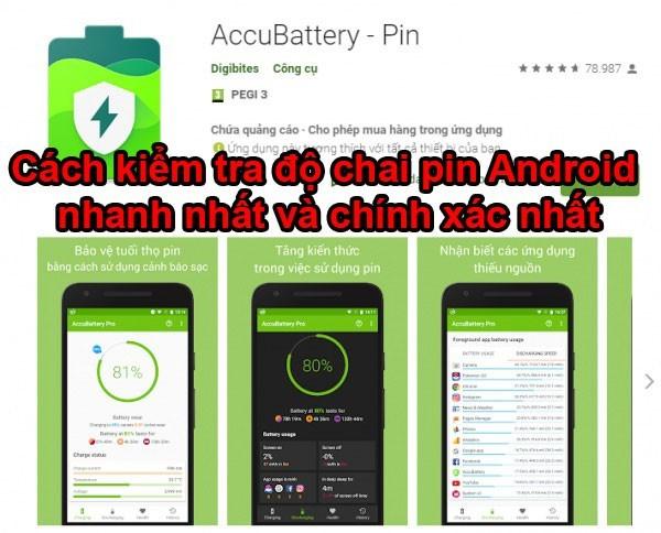 Cách kiểm tra độ chai pin Android nhanh nhất và chính xác nhất