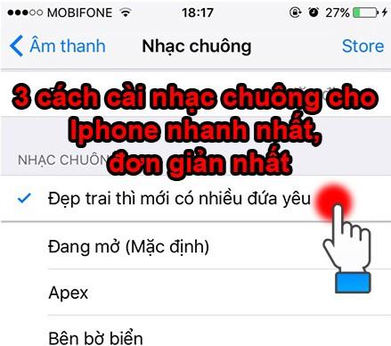 3 cách cài nhạc chuông cho Iphone